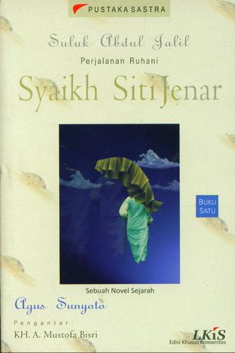 Cover Buku Buku 1 : Suluk Abdul Jalil Perjalanan Ruhani Syaikh Siti Jenar