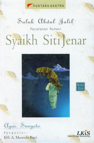 Cover Buku Buku 2 : Suluk Abdul Jalil Perjalanan Ruhani Syaikh Siti Jenar
