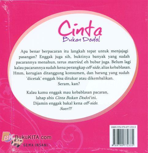 Cover Belakang Buku Cinta Bukan Dodol : Its time for Jatuh Cinta