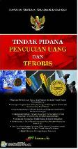 Tindak Pidana Pencucian Uang dan Teroris edisi tahun 2011