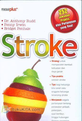Cover Buku STROKE (252 Jawaban Praktis atas Pertanyaan yang Real)