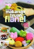 Kreasi Makanan Tiruan Flanel