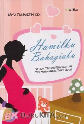 Cover Buku Hamilku Bahagiaku