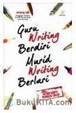 Cover Buku Guru Writing Berdiri Murid Writing Berlari