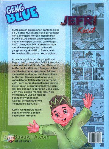 Cover Belakang Buku Geng Blue : JEFRI Kecil