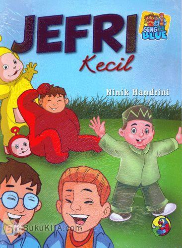 Cover Buku Geng Blue : JEFRI Kecil