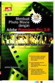 Membuat Photo-Movie Memakai Premiere Pro 2.0