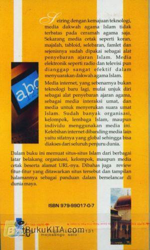 Cover Belakang Buku Dunia Islam di Internet : Berisi situ-situs terbaik tentang islam di internet