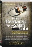 SEJARAH BERDARAH SEKTE SALAFI WAHABI : Mereka Membunuh Semuanya, Termasuk Para Ulama