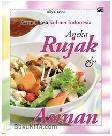 Aroma Rasa Kuliner Indonesia : Aneka Rujak dan Asinan