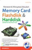 Merawat & Mengatasi Masalah Memory Card, Flash Disk, dan Hard (External & Internal)