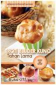 Roti Bluder Kuno Tahan Lama