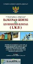 Bangunan Gedung dan Izin Mendirikan Bangunan (IMB)