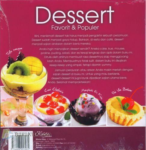 Cover Belakang Buku Dessert Favorit & Populer (Makanan Penutup Praktis & Yummy) Food Lovers