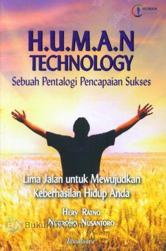 Cover Buku H.U.M.A.N TECHNOLOGY : Sebuah Pentalogi Pencapaian Sukses