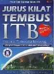 Jurus Kilat Tembus ITB (Institut Teknologi Bandung) Dilengkapi dengan Kunci Jawaban dan Pembahasannya