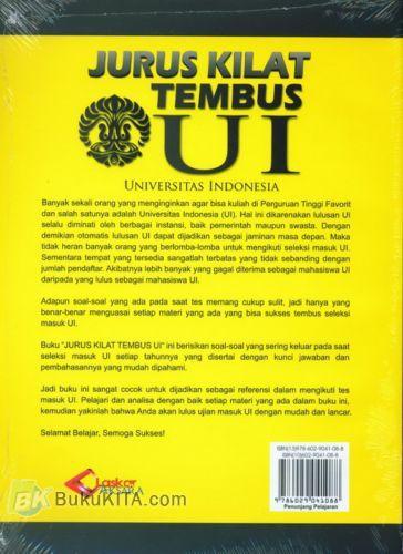 Cover Belakang Buku Jurus Kilat Tembus UI (Universitas Indonesia) Dilengkapi Dengan Kunci Jawaban dan Pembahasannya