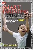 Smart Parenting Tecnology : Mencetak Anak Secara Smart