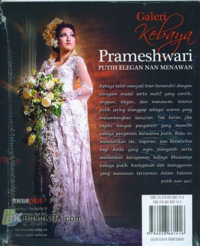 Cover Belakang Buku Galeri Kebaya Prameshwari (Putih Elegan Nan Menawan)