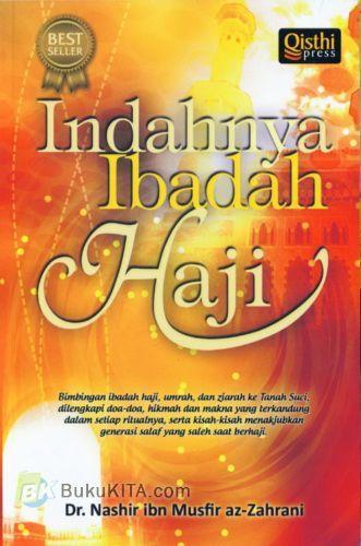 Cover Buku Indahnya Ibadah Haji (Soft Cover)