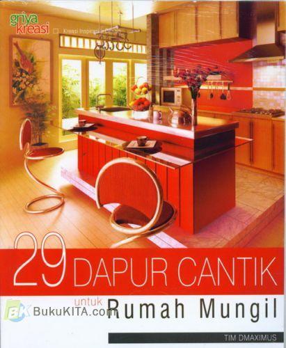 Cover Buku 29 Dapur Cantik untuk Rumah Mungil