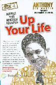 Up Your Life Up Your Success : Inspirasi Yang Mengubah Kehidupan #1