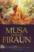 Musa Versus Firaun