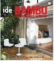 Seri Rumah Ide : Bambu untuk Rumah Modern