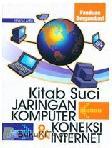 Kitab Suci Jaringan Komputer & Koneksi Internet