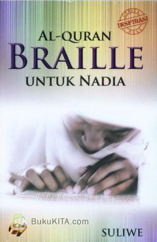 Cover Buku Al-QURAN BRAILLE UNTUK NADIA