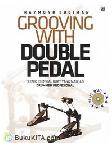 Grooving with Double Pedal (Bonus DVD)