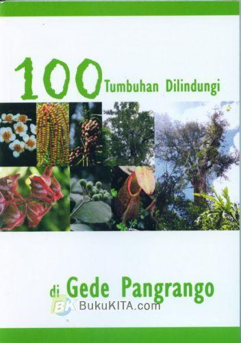 Cover Buku Seratus Tumbuhan Dilindungi di Gede Pangrango (Disc 50%)