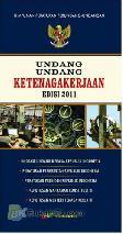 Undang-Undang Ketenagakerjaan (Edisi Revisi 2011)