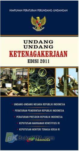 Cover Buku Undang-Undang Ketenagakerjaan (Edisi Revisi 2011)