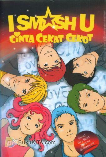 Cover Buku I Smash U : Cinta Cekat Cekot