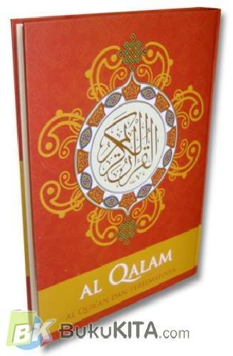 Cover Buku AL QALAM - AL QURAN DAN TERJEMAHNYA