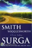 SMITH WIGGLESWORTH Bicara tentang SURGA
