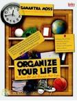 ORGANIZE YOUR LIFE : Panduan OK Jadi Remaja Anti-Lupa!