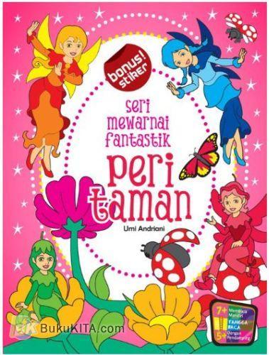 Cover Buku Seri Mewarnai Fantastik : Peri Taman