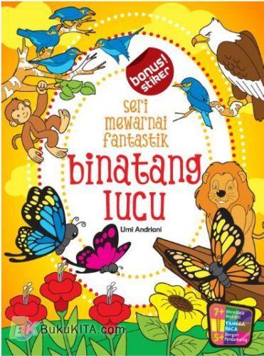 Cover Buku Seri Mewarnai Fantastik : Binatang Lucu