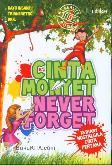 Cinta Monyet : Never Forget (18 Diary Nostalgila Cinta Pertama)