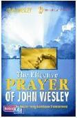 The Effective Prayer of John Wesley
