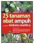 25 TANAMAN OBAT AMPUH PENAKLUK DIABETES MELLITUS