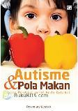Autisme & Pola Makan yang Penting untuk Anda