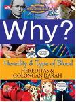 Detail Buku Why? Heredity & Type Of Blood: hereditas dan golongan darah]