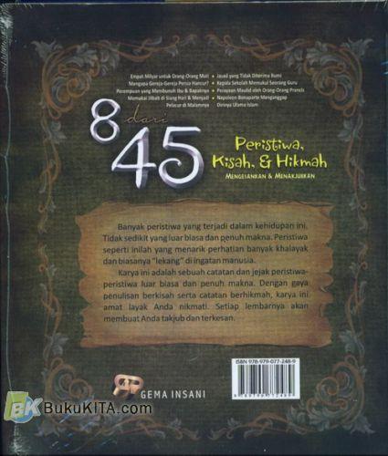 Cover Belakang Buku 8 dari 45 Peristiwa Kisah, & Hikmah Mengesankan & Menakjubkan