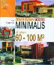 Desain Rumah Modern Minimalis di lahan 60-100M2