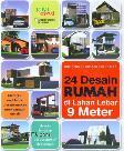 24 Desain Rumah di Lahan Lebar 9 Meter