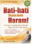 Hati-hati Shalat Anda Haram!