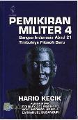 Pemikiran Militer 4 : Bangsa Indonesia Abad 21 Timbulnya Filosofi Baru